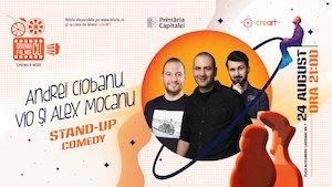 bilete Stand Up Comedy cu Andrei Ciobanu, Vio si Alex Mocanu la Gradina cu Filme