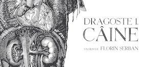 Bilete la  Seara filmului Romanesc: Dragoste 1. Caine