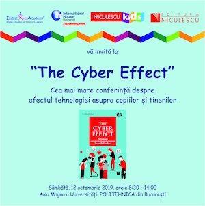 Bilete la  Cea mai mare conferinta despre efectul tehnologiei asupra copiilor si tinerilor - The Cyber Effect