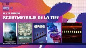 bilete SRF: Scurtmetraje de la TIFF la Gradina cu filme