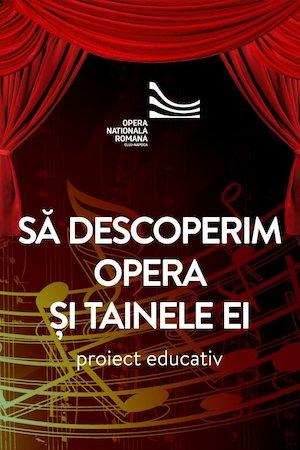 Sa descoperim Opera si tainele ei