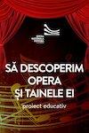 bilete Sa descoperim Opera si tainele ei