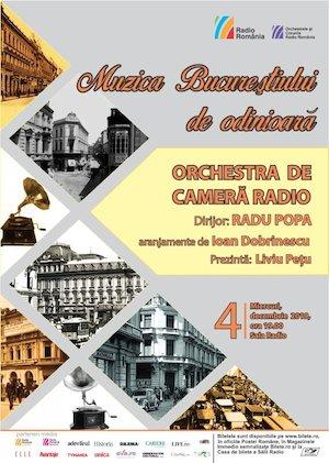 Muzica Bucurestiului de odinioara - Orchestra de Camera Radio