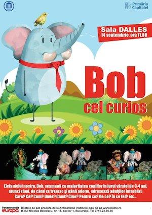 Bilete la  Bob cel Curios