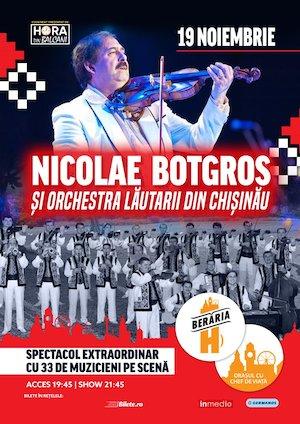 Concert Nicolae Botgros si Orchestra Lautarii din Chisinau