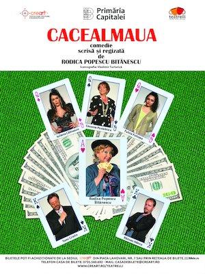 Bilete la  Cacealmaua
