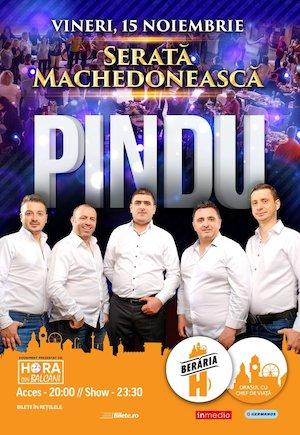 Serata Machedoneasca: Pindu in concert la Beraria H