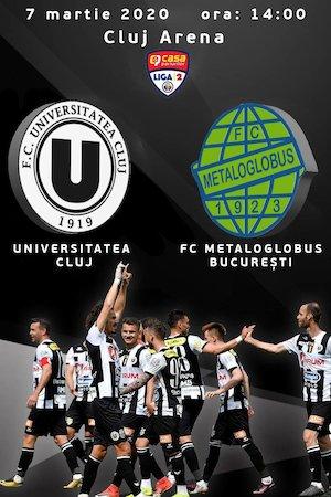FC Universitatea Cluj v FC Metaloglobus Bucuresti