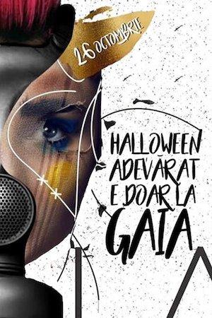 Halloween adevarat e doar la Gaia