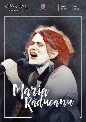 Concert Maria Raducanu @Visssual