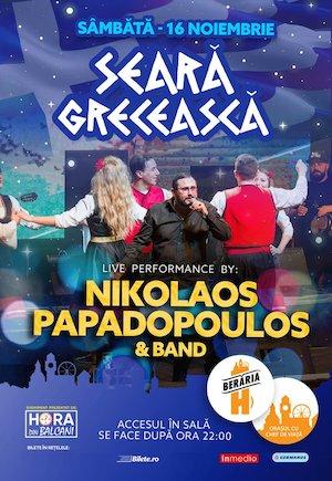 Bilete la  Seara Greceasca: Nikolaos Papadopoulos & Band