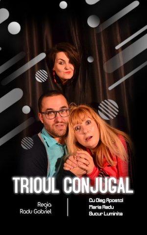 Bilete la  Trioul Conjugal