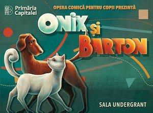 Bilete la  Onix si Barton