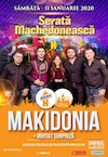 bilete Serata Machedoneasca: Makidonia