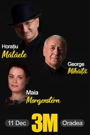3M - Morgenstern, Malaele, Mihaita