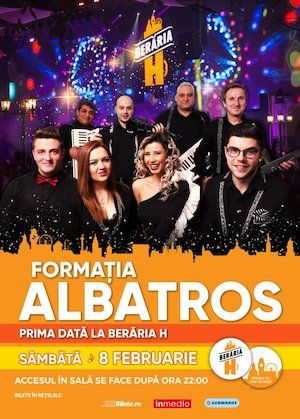 Bilete la  Formatia Albatros la Beraria H