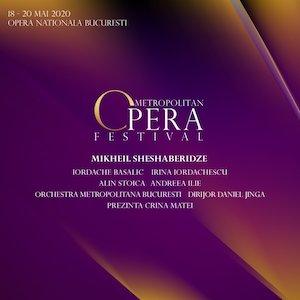 Bilete la  Metropolitan - Opera Festival
