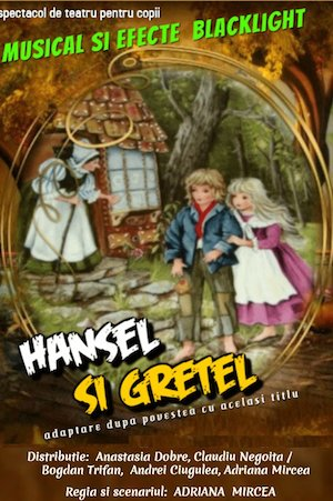 Hansel si Gretel la Centrul Cultural Reduta