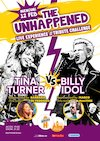 bilete Tina Turner vs Billy Idol The Unhappened Live Experience