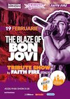 bilete The Blaze of BON JOVI - Tribute Show by Faith Free [Italy]