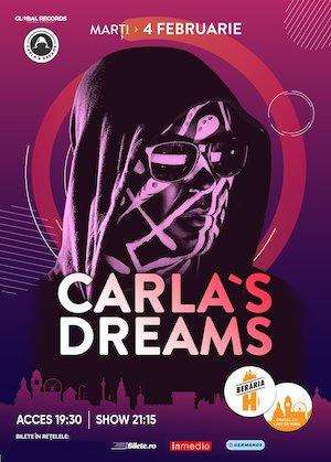 Bilete la  Carla's Dreams - Beraria H