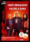 bilete Concert Cristi Minculescu, Valter si Boro