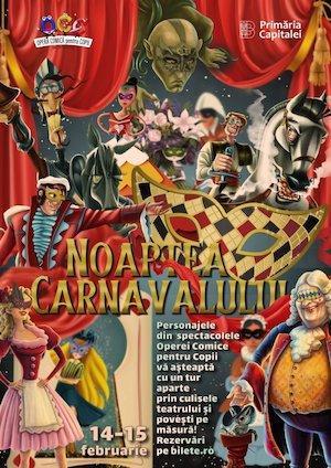 Bilete la  Noaptea Carnavalului
