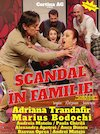 bilete Scandal in familie