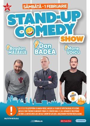 Stand-up Comedy: Dan Badea, Mane Voicu, Bogdan Malaele