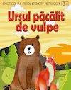 bilete Ursul pacalit de vulpe la Trattoria Paradis