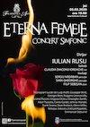 bilete Eterna Femeie - Concert simfonic