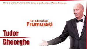 Concert Tudor Gheorghe - Risipitorul de frumuseti