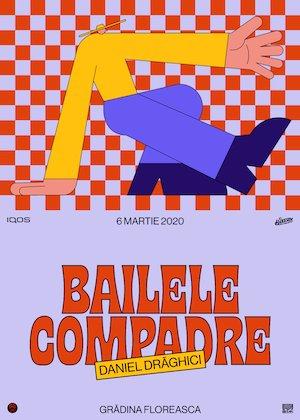 Bailele Compadre cu Daniel Draghici