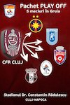 bilete PACHET Play-OFF CFR 1907 Cluj