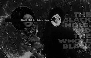 Bilete la  Black Hole by Ovidiu Buta