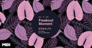 Freakout Moment w. DeWalta