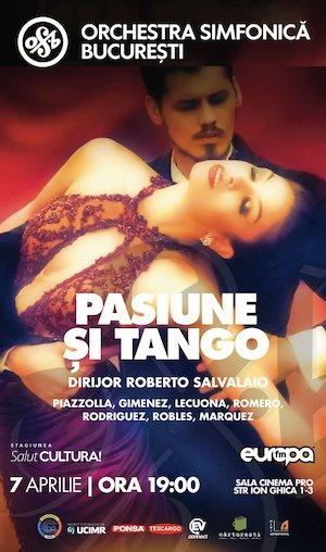 Bilete la  Pasiune si Tango - Orchestra Simfonica Bucuresti