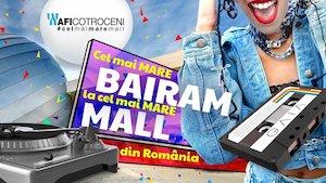 Bilete la  Cel mai mare Bairam la cel mai mare Mall