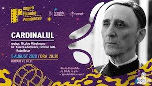 Bilete la  Seara Filmului Romanesc – Cardinalul