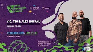 Stand-up comedy – Vio, Teo si Alex Mocanu