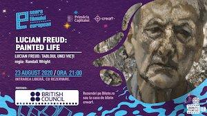 Seara Filmului European – Lucian Freud: Tabloul unei vieti