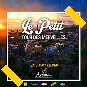 Bilete la  Le Petit - Tour Des Merveilles - Aroma Cluj