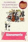 bilete Abonamente Filarmonica Ramnicu Valcea