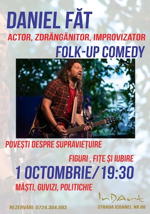 Bilete la  Folk-up Comedy cu Daniel Fat