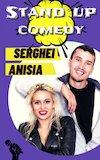 bilete Stand up comedy cu Sergei si Anisia