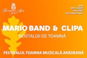 Bilete la  Mario Band - Nostalgii de toamna