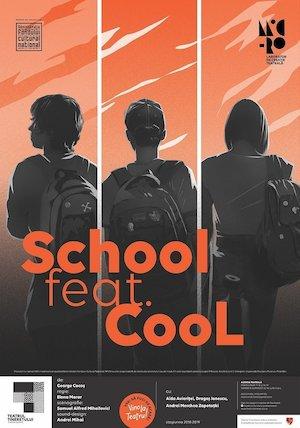 Bilete la  School feat. Cool