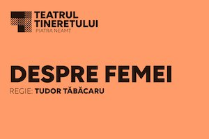 Bilete la  Despre femei