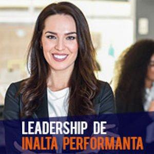 Cursuri Leadership de Inalta Performanta