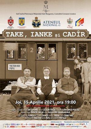 Take, Ianke si Cadir - Ateneul Iasi